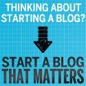 start a blog that matters